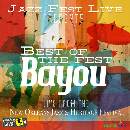 Compilation: Live at 2015 New Orleans Jazz & Heritage Festival