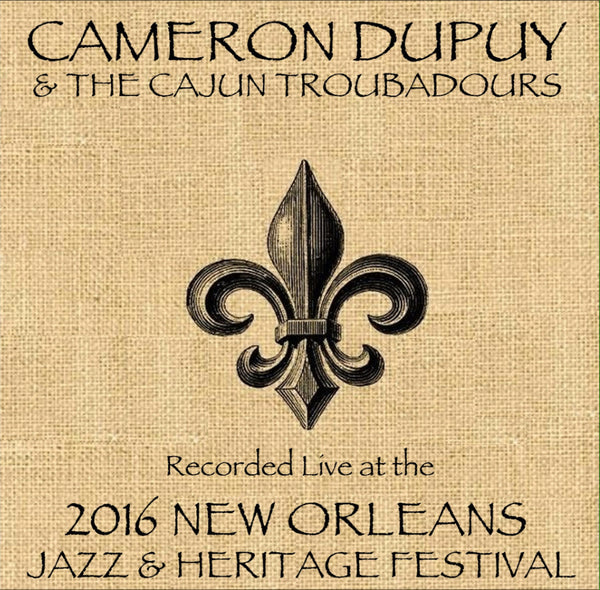 Cameron Dupuy - Live at 2016 New Orleans Jazz & Heritage Festival