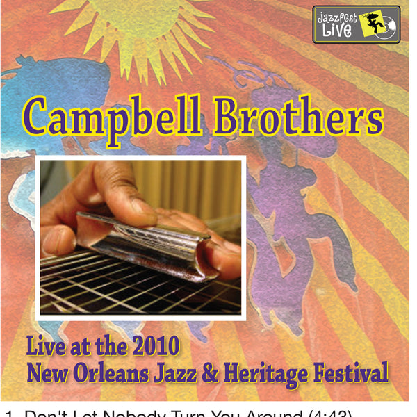 "Campbell Brothers - ""Sacred Steel"" - Live at 2010 New Orleans Jazz & Heritage Festival"