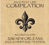 Compilation:  Live at 2016 New Orleans Jazz & Heritage Festival