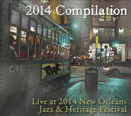 Compilation: Live at 2010 New Orleans Jazz & Heritage Festival