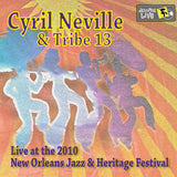 Cyril Neville & Tribe 13 - Live at 2010 New Orleans Jazz & Heritage Festival