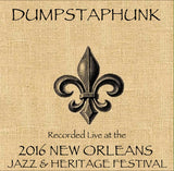 Dumpstaphunk - Live at 2016 New Orleans Jazz & Heritage Festival
