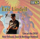 Eric Lindell - Live at 2010 New Orleans Jazz & Heritage Festival