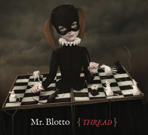 Mr. Blotto: Thread