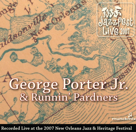 007 - Live at 2007 New Orleans Jazz & Heritage Festival