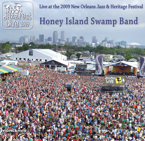 Honey Island Swamp Band - Live at 2009 New Orleans Jazz & Heritage Festival