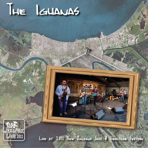 The Iguanas - Live at 2011 New Orleans Jazz & Heritage Festival