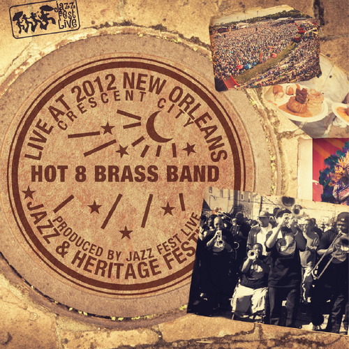 Hot 8 Brass Band - Live at 2012 New Orleans Jazz & Heritage Festival