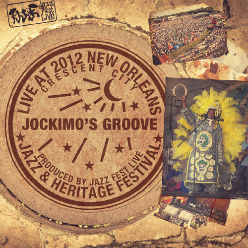 Jockimo's Groove - Live at 2012 New Orleans Jazz & Heritage Festival