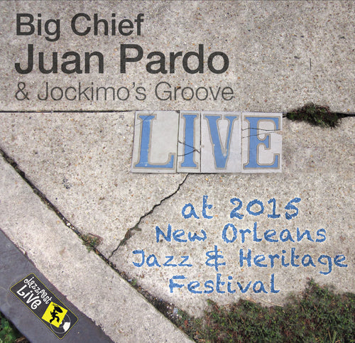 Big Chief Juan Pardo & Jockimo's Groove - Live at 2015 New Orleans Jazz & Heritage Festival