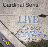 Cardinal Sons - Live at 2015 New Orleans Jazz & Heritage Festival