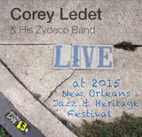 Corey Ledet and His Zydeco Band - Live at 2015 New Orleans Jazz & Heritage Festival
