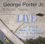 George Porter Jr. & Runnin' Pardners - Live at 2015 New Orleans Jazz & Heritage Festival