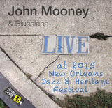 John Mooney & Bluesiana - Live at 2015 New Orleans Jazz & Heritage Festival