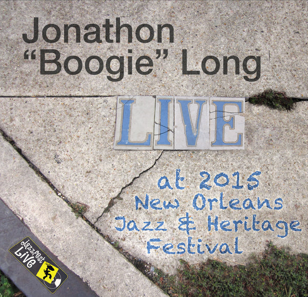 Jonathan Boogie Long - Live at 2015 New Orleans Jazz & Heritage Festival