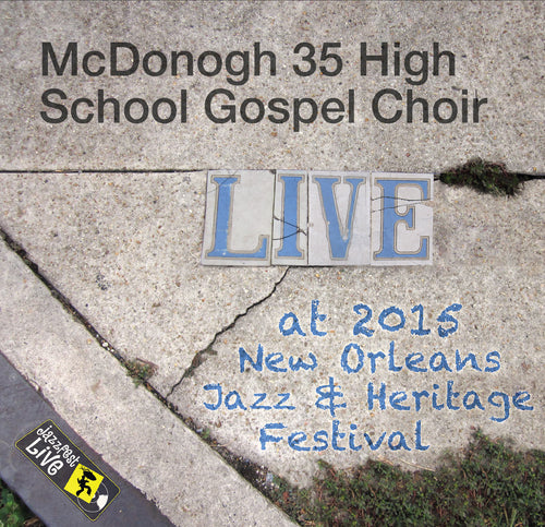 McDonogh #35 High School Gospel Choir - Live at 2015 New Orleans Jazz & Heritage Festival