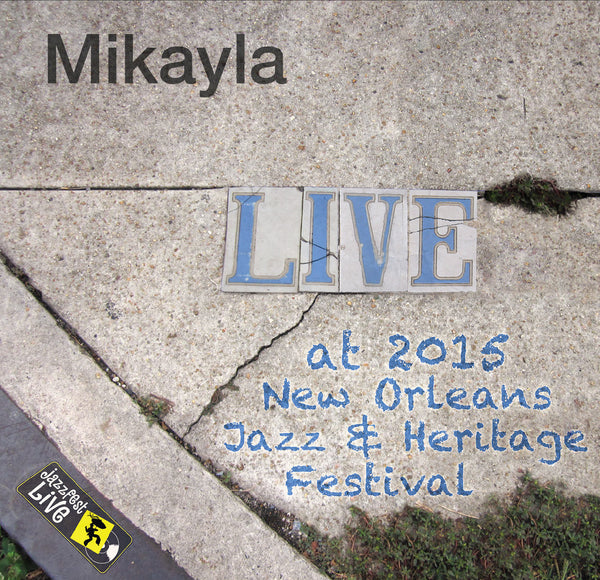 Mikayla - Live at 2015 New Orleans Jazz & Heritage Festival