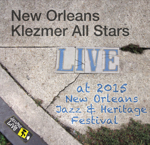 New Orleans Klezmer All Stars - Live at 2015 New Orleans Jazz & Heritage Festival