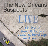 New Orleans Suspects - Live at 2015 New Orleans Jazz & Heritage Festival