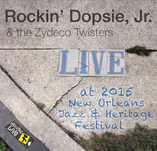 Rockin' Dopsie Jr. & the Zydeco Twisters - Live at 2015 New Orleans Jazz & Heritage Festival