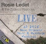 Rosie Ledet & the Zydeco Playboys - Live at 2015 New Orleans Jazz & Heritage Festival