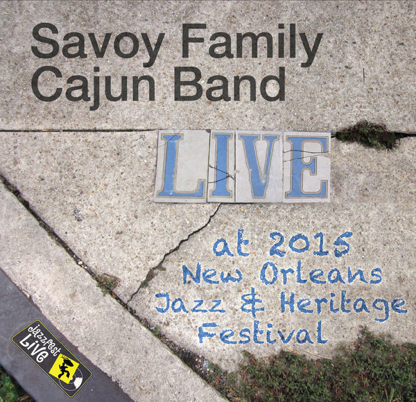 Savoy Family Cajun Band - Live at 2015 New Orleans Jazz & Heritage Festival