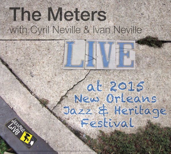 THE METERS (reunion) - Live at 2015 New Orleans Jazz & Heritage Festival