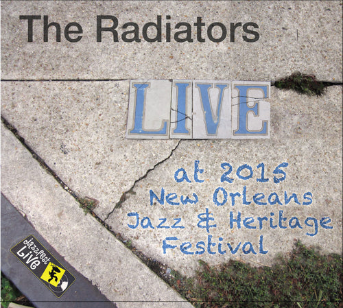 The Radiators - Live at 2015 New Orleans Jazz & Heritage Festival