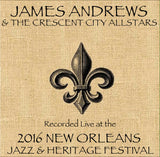 James Andrews  - Live at 2016 New Orleans Jazz & Heritage Festival
