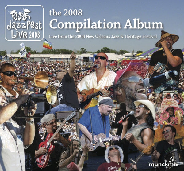 Compilation: Live at 2008 New Orleans Jazz & Heritage Festival