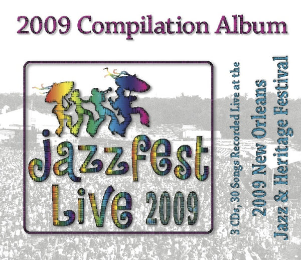 Compilation: Live at 2009 New Orleans Jazz & Heritage Festival