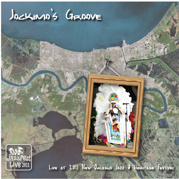 Jockimo's Groove - Live at 2011 New Orleans Jazz & Heritage Festival