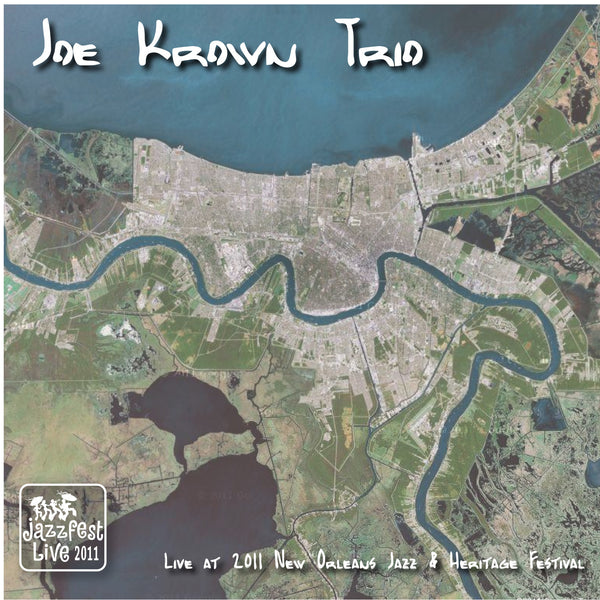 Joe Krown Trio - Live at 2011 New Orleans Jazz & Heritage Festival