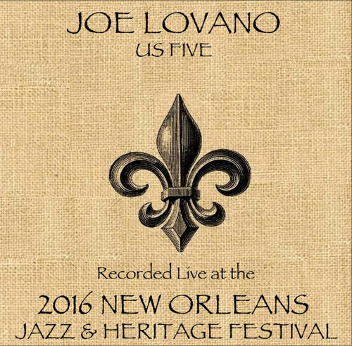 Joe Lovano  - Live at 2016 New Orleans Jazz & Heritage Festival
