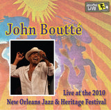 John Boutté - Live at 2010 New Orleans Jazz & Heritage Festival