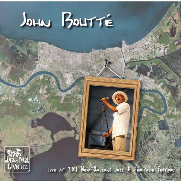John Boutte - Live at 2011 New Orleans Jazz & Heritage Festival
