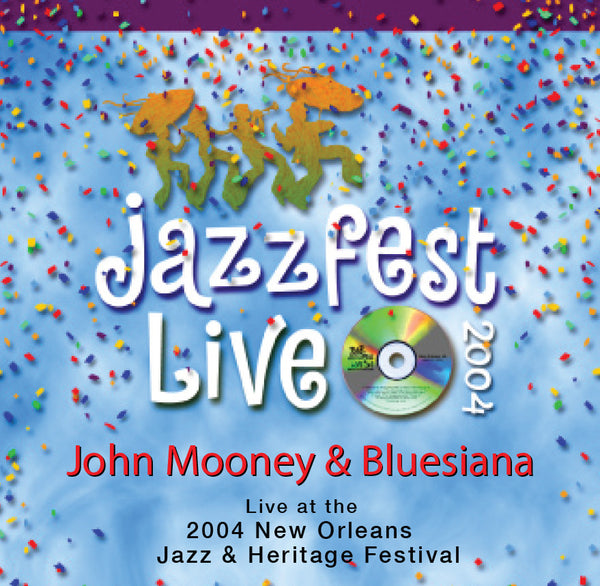 John Mooney & Bluesiana - Live at 2004 New Orleans Jazz & Heritage Festival