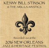 Kenny Bill Stinson - Live at 2016 New Orleans Jazz & Heritage Festival