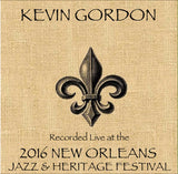 Kevin Gordon - Live at 2016 New Orleans Jazz & Heritage Festival