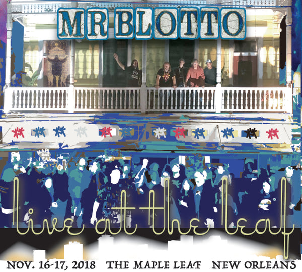 Mr. Blotto: Live At The Leaf