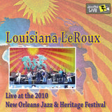 Louisiana LeRoux feat. Tab Benoit - Live at 2010 New Orleans Jazz & Heritage Festival