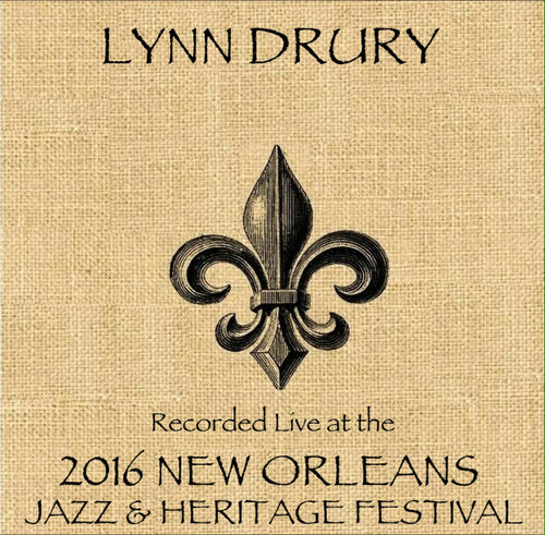 Lynn Drury - Live at 2016 New Orleans Jazz & Heritage Festival