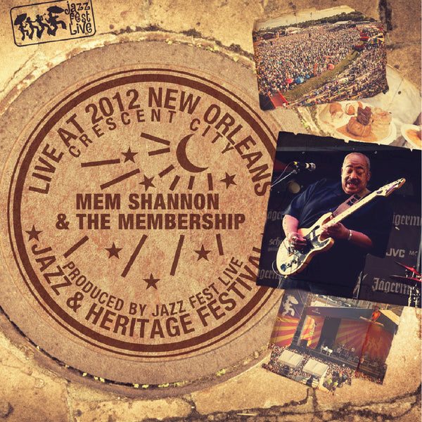 Mem Shannon & the Membership - Live at 2012 New Orleans Jazz & Heritage Festival