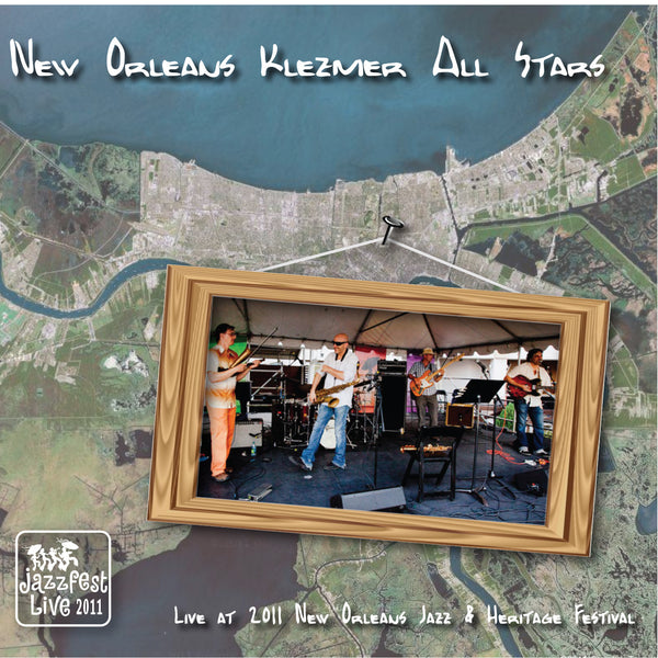 New Orleans Klezmer All Stars - Live at 2011 New Orleans Jazz & Heritage Festival