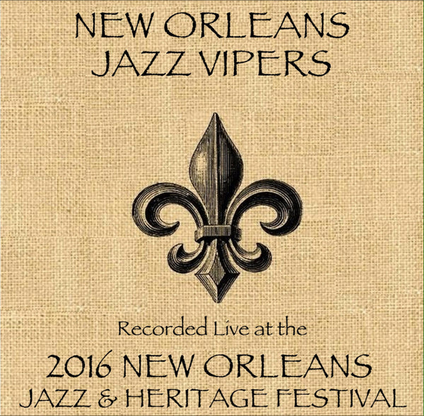 New Orleans Jazz Vipers - Live at 2016 New Orleans Jazz & Heritage Festival