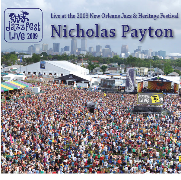 Nicholas Payton - Live at 2009 New Orleans Jazz & Heritage Festival