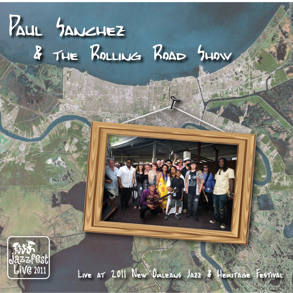 Paul Sanchez & the Rolling Road Show - Live at 2011 New Orleans Jazz & Heritage Festival