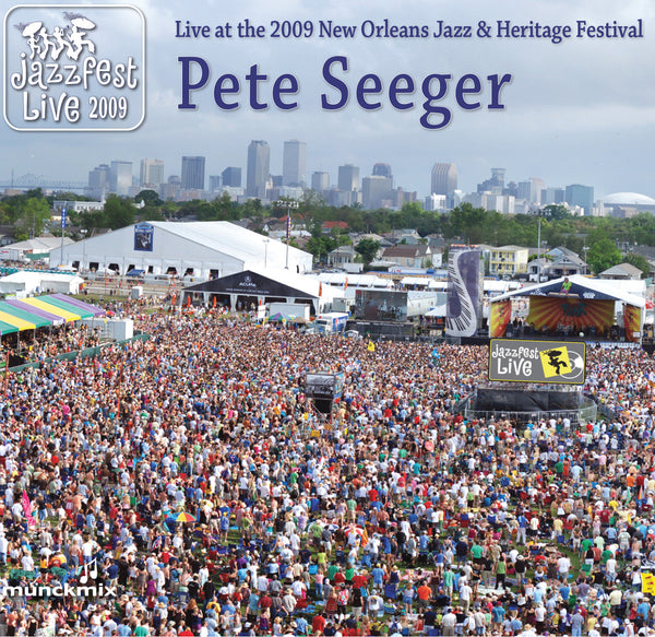 Pete Seeger - Live at 2009 New Orleans Jazz & Heritage Festival