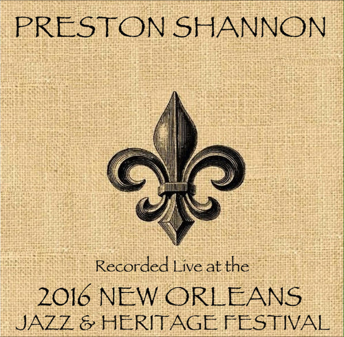 Preston Shannon - Live at 2016 New Orleans Jazz & Heritage Festival